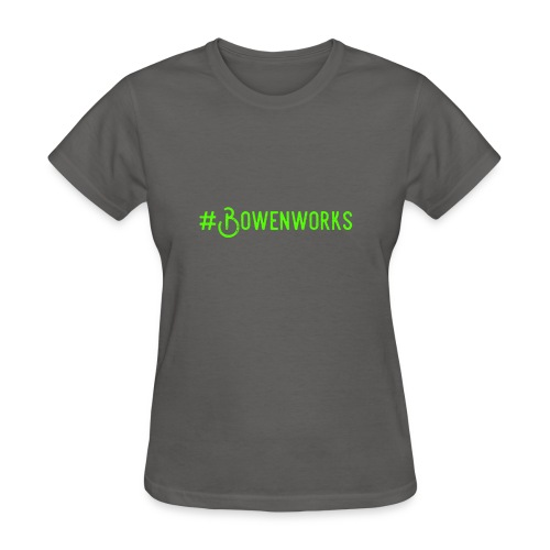 Green #Bowenworks - Women's T-Shirt