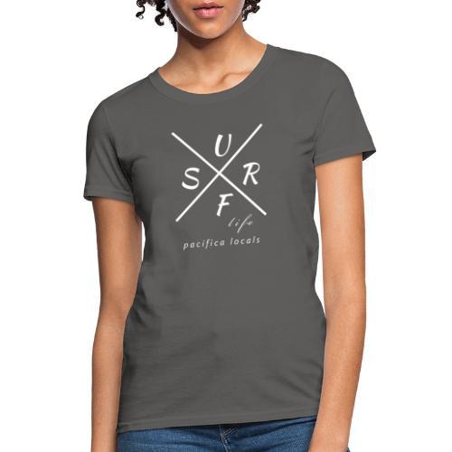 Pacifica Surf Life - Women's T-Shirt