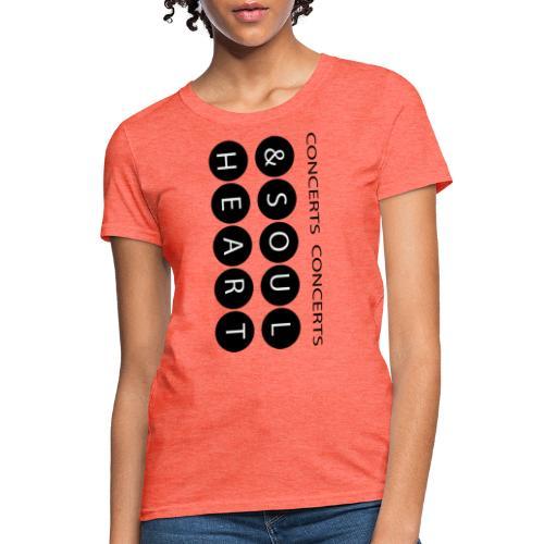 Heart & Soul concerts text design 2021 flip - Women's T-Shirt