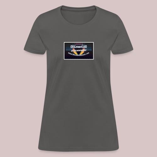 ONEmanSHOmusic.com - Women's T-Shirt