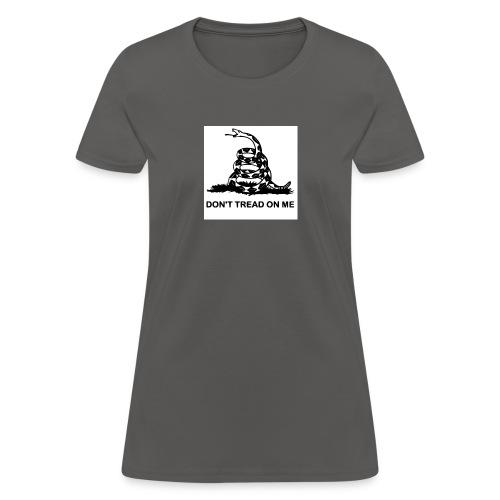Don t Tread on Me - Women's T-Shirt