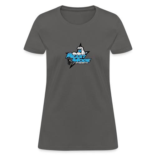 BEAST-MODE STRENGHT DESIGN - Women's T-Shirt