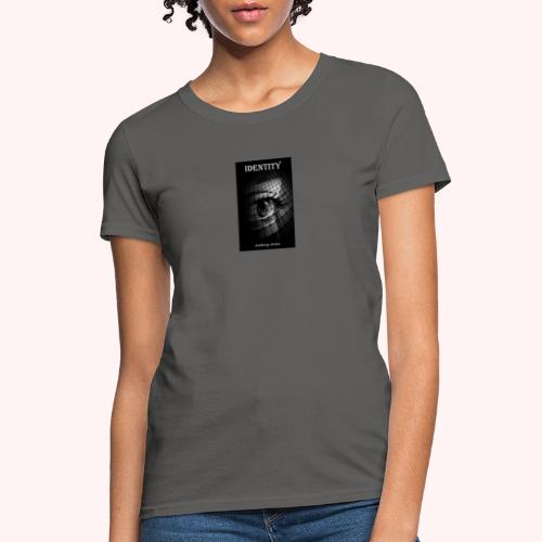 Identity by Anthony Avina Book Cover - Women's T-Shirt