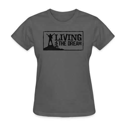 Women's Living the Dream T-Shirt American Apparel - Women's T-Shirt