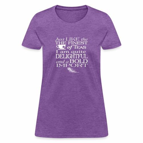 Bold Import - Women's T-Shirt