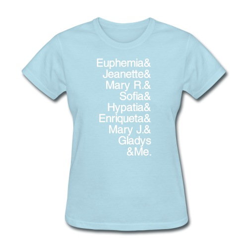 Math Gals 1sts &Me with #MathGals hashtag - Women's T-Shirt