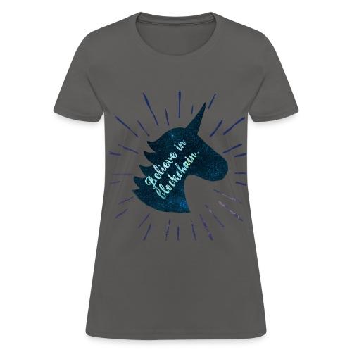Believe in Blockchain Unicorn - Women's T-Shirt