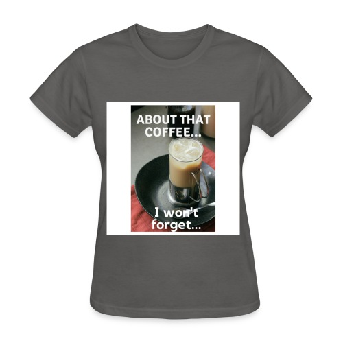 Hmm? Coffee anyone? - Women's T-Shirt