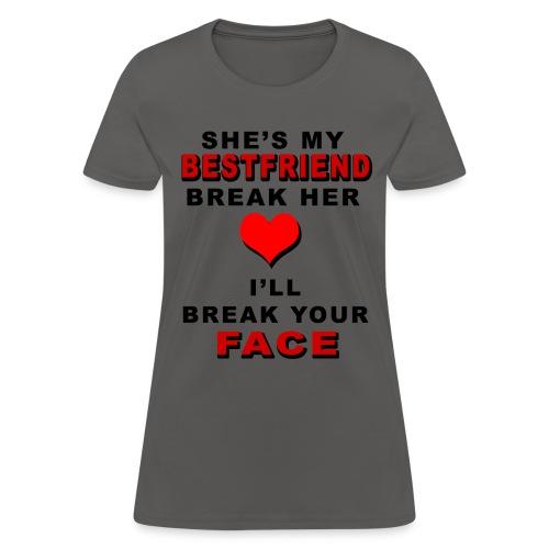 SHE MY BESTFRIEND - Women's T-Shirt