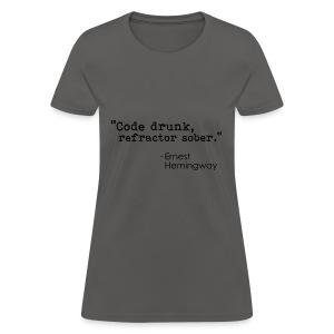 Hemingway coding quote - black - Women's T-Shirt