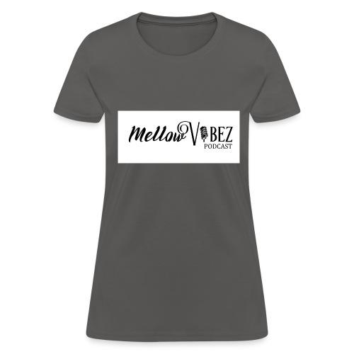 MellowVibez - Women's T-Shirt