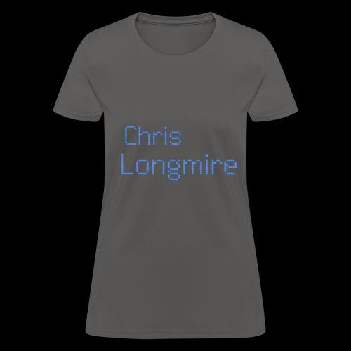 Chris Longmire - Women's T-Shirt
