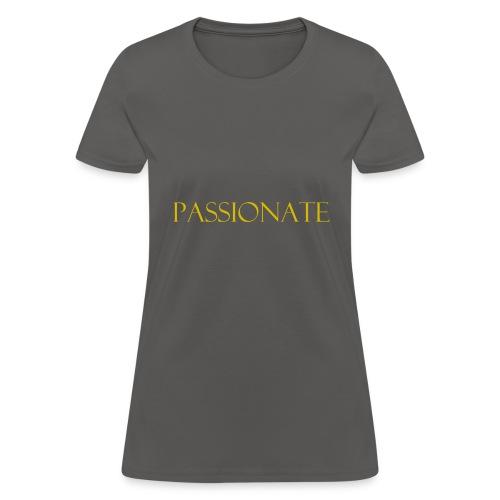 PASSIONATE - Women's T-Shirt