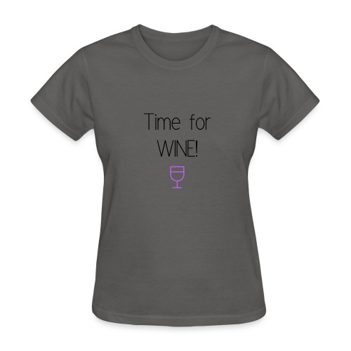 Time for Wine! - Women's T-Shirt
