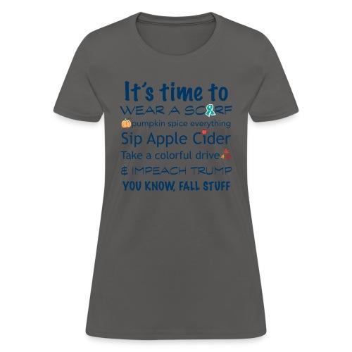 FALL Humor in Blue - Women's T-Shirt