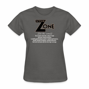 in the zone definition 3 - Women's T-Shirt