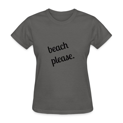 Beach Please shirt (black) - Women's T-Shirt