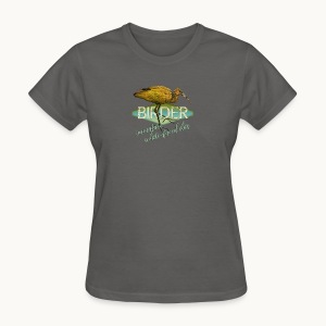BIRDER - White-faced ibis - Carolyn Sandstrom - Women's T-Shirt