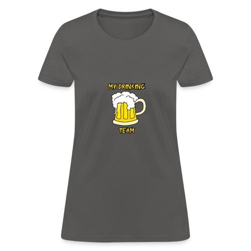 My drinking team disen o para Gorra - Women's T-Shirt