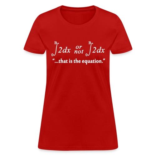 2b or not 2b - Women's T-Shirt