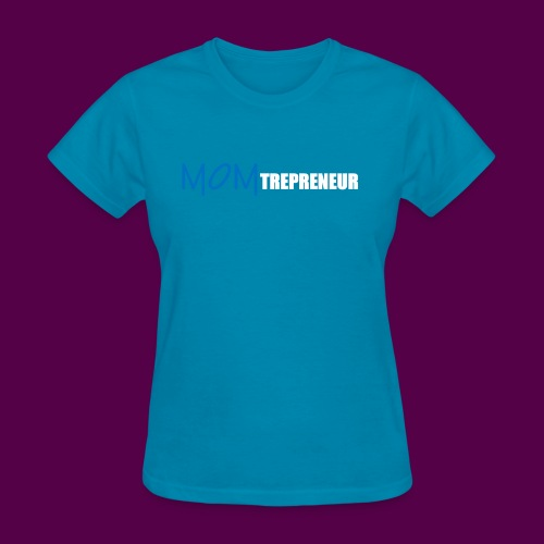 BLUEWHITEMOMTREPRENEUR SHIRT - Women's T-Shirt