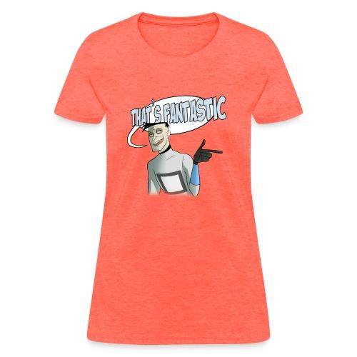 Fantastic - Women's T-Shirt
