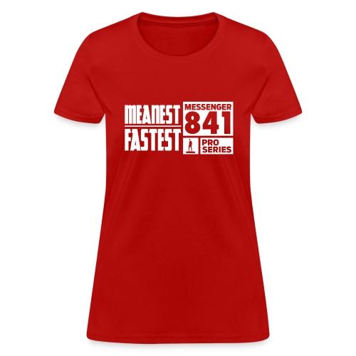 Messenger 841 Meanest and Fastest Crew Sweatshirt - Women's T-Shirt