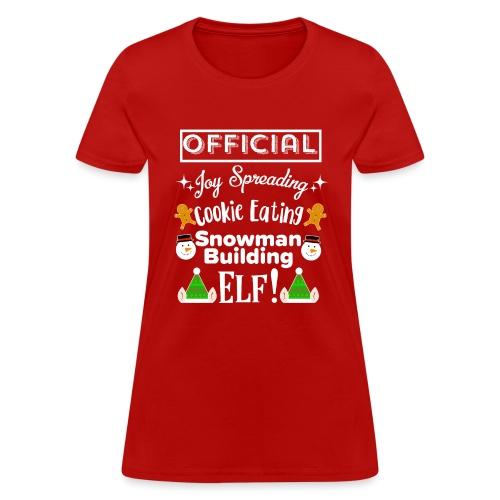 Christmas Design - Official Elf! - Women's T-Shirt