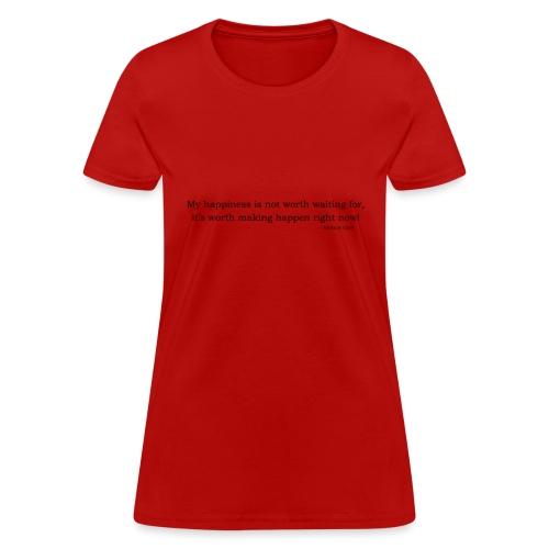 My Happiness - Women's T-Shirt