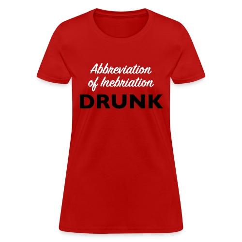 Inebriation - Women's T-Shirt