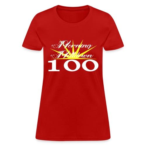 Morning Meltdown 100 (white lettering) - Women's T-Shirt