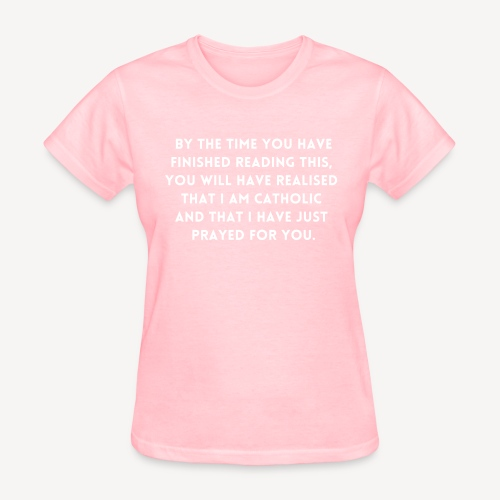 BY THE TIME YOU HAVE FINISHED.... - Women's T-Shirt