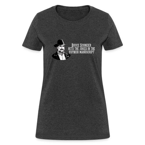 schneier4 cowboy white - Women's T-Shirt