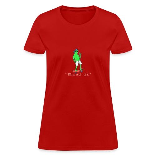 Shred it alien - Women's T-Shirt