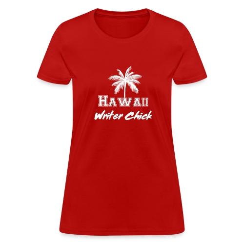 Hawaii Writer Chick - White - Women's T-Shirt