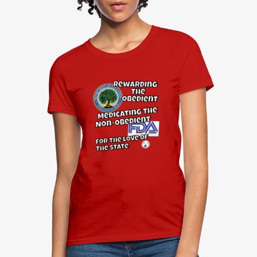 US Dept. of Education - Rewarding the Obedient... - Women's T-Shirt