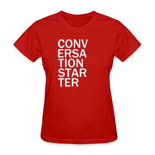 conversationstarter - Women's T-Shirt