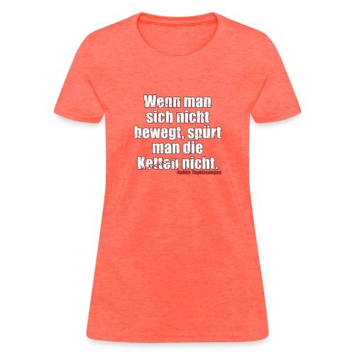 Chains Libertarian Quote Rahim Taghizadegan - Women's T-Shirt