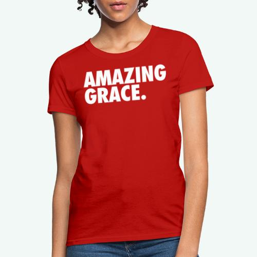 AMAZING GRACE - Women's T-Shirt
