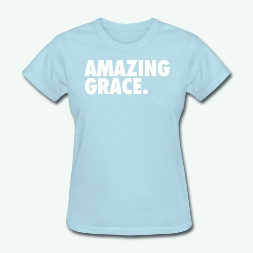 AMAZING GRACE - Women's T-Shirt