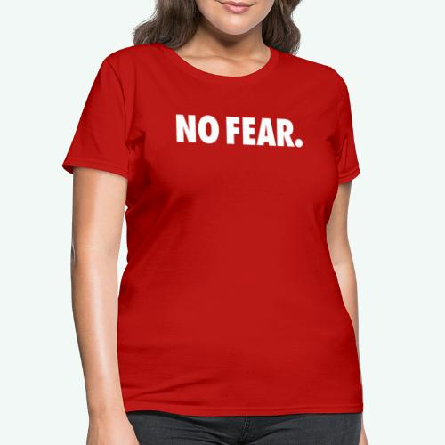 NO FEAR - Women's T-Shirt