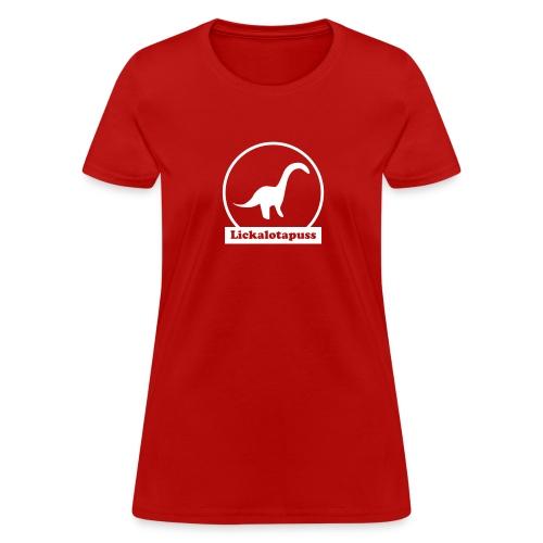 Lickalotapuss - Women's T-Shirt