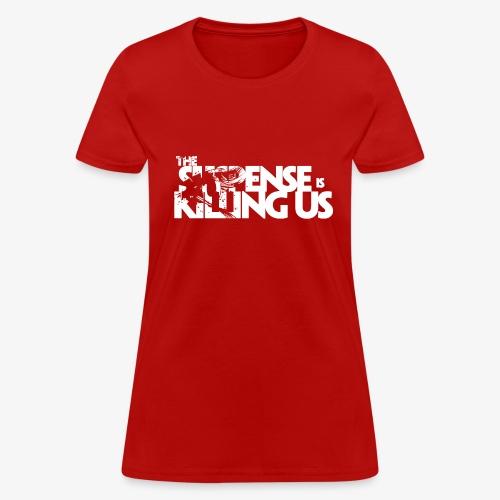 Suspense Is Killing Us White Logo - Women's T-Shirt