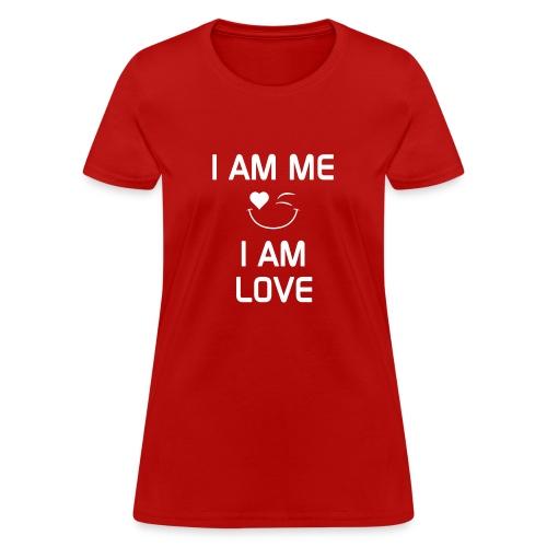 IAmMeIAmLove - Women's T-Shirt