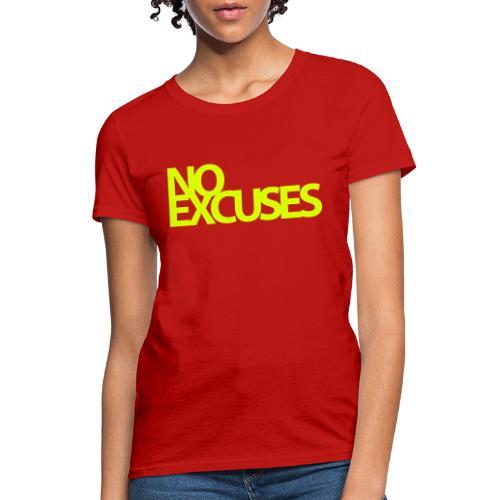 No Excuses Gym Motivation - Women's T-Shirt