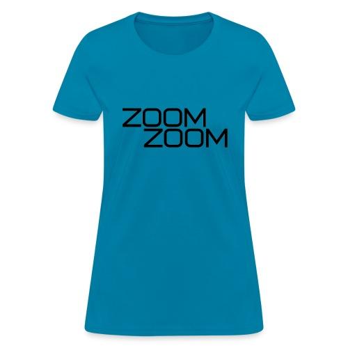 ZoomZoom! - Women's T-Shirt