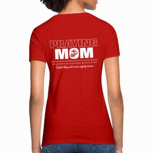 Praying RED Marine Mom - Women's T-Shirt