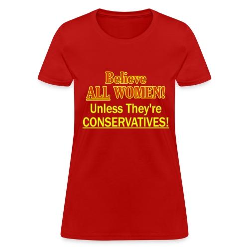 Believe ALL Women! - Women's T-Shirt
