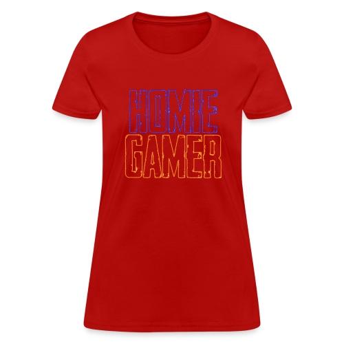 Homie Gamer Clothing (Neon Style) - Women's T-Shirt