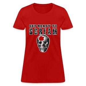 FUNNY HALLOWEEN GET READY TO SCREAM - Women's T-Shirt